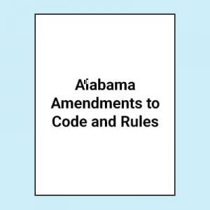 Book Image Alabama Amendments to Code and Rules