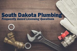 South Dakota Plumbing License Frequently Asked Questions