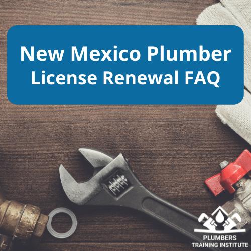 New Mexico Plumber License Renewal FAQ