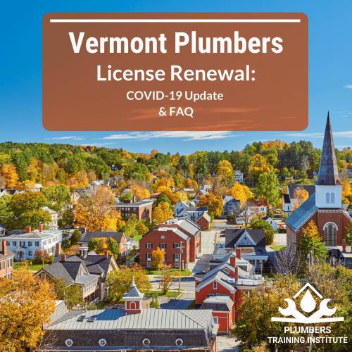 Vermont Plumber's License Renewal Update & FAQ