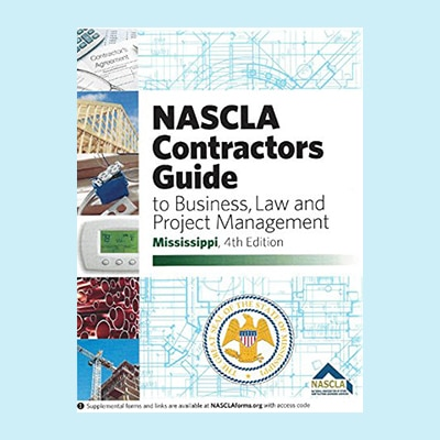 Book Image NASCLA - Contractor's Guide to Business, Law and Project Management, Mississippi, 4th edition