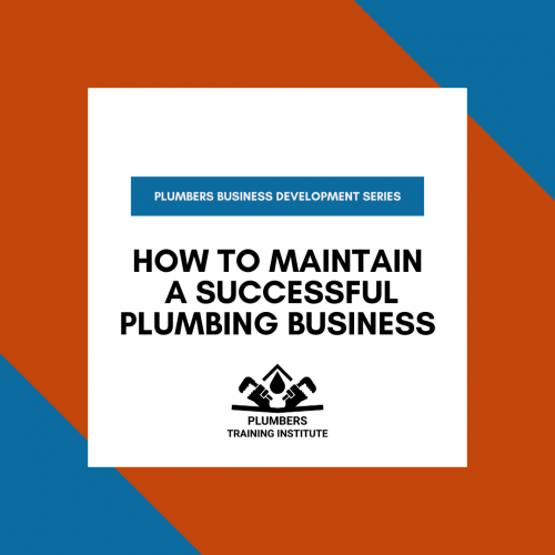 How to Maintain a Successful Plumbing Business