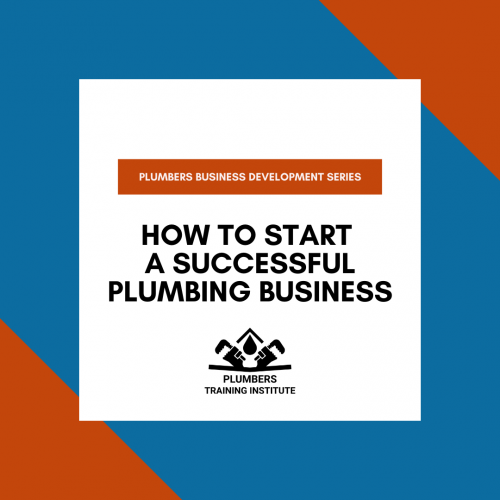 How to Start a Successful Plumbing Business