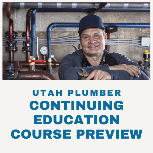 Utah Plumber Continuing Education Course Preview