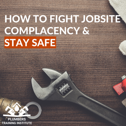 How to Fight Jobsite Complacency & Stay Safe
