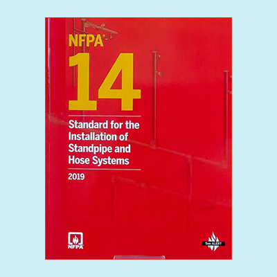 Book Image NFPA 14 Standard for the Installation of Standpipe and Hose Systems 2019