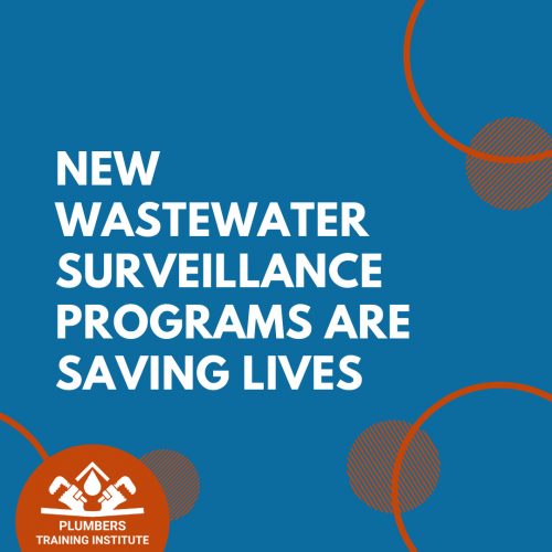 New Wastewater Surveillance Programs Are Saving Lives