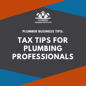 Tax Tips for Plumbing Professionals Title Card
